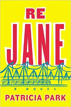 Patricia Park Re Jane Book Cover Image